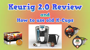 Keurig Pumpkin Spice by Keurig 2 0 Review And How To Use Old K Cups Youtube