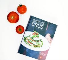 cuisine crue bio bouquin du mois le grand livre de la cuisine crue de