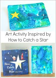 Process Art Activity For Kids Using Watercolors Inspired By Oliver Jeffers How To Catch A Star