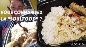 cuisine pas cher ile de vous connaissez la soulfood vlog cours de cuisine pas cher ile