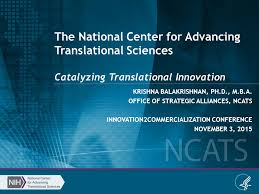 A Translational Innovation Forum Ppt The National Center For Advancing Translational Sciences Catalyzing