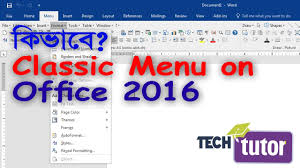 Classic Menu on MS Word 2016 fice 2016 Tips