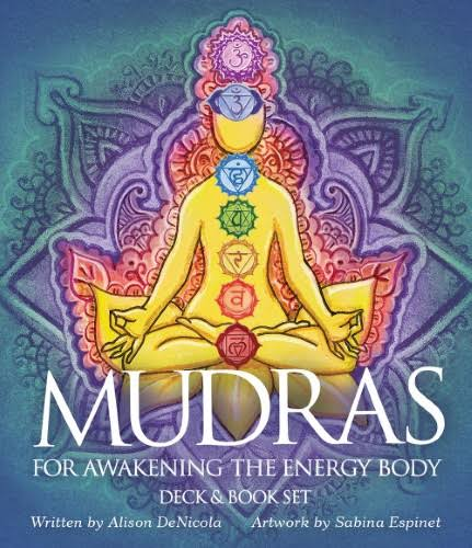 Mudras for Awakening the Energy Body [Book]