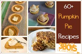 Cooked Pumpkin Pie Moonshine by Over 60 Easy Pumpkin Pie Recipes U2013 3 Boys And A Dog
