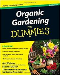 Organic Gardening For Dummies Ann Whitman Suzanne DeJohn The