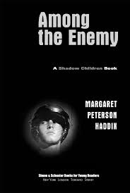 Among The Enemy Shadow Children Book 6