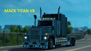 MACK TITAN V8 1.21 ETS2 | Trucks | Farming Simulator 2015 | ModsKing Cheap V8 Trucks Fresh Used Truck For Sale Virginia Ford F250 Diesel Mercedesbenz 2635 6x4 Full Spring_chassis Cab Trucks Year Of The Secrets V8s Success Scania Group Never Owned A Truck Before I Think 50l Is Nice Introduction Europe Design So Far Ahead Man Tgx 680 Mercedesbenz 1928 Kipper Big Good Cdition Dump Nissan Dump In Hot Salev8 Engine Right Hand Driving Led Screen Yesv8led Trailers Stage Vehicles And Firefighter Power With Show Classics 2016 Oldtimer Stroe European G Non Egr Models Bigtruck Magazine