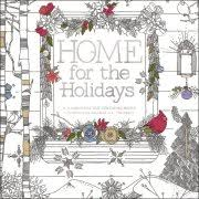 Home For The Holidays Adult Coloring Book