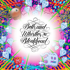From Bells And Whistles By Blockhead