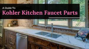 a guide to kohler kitchen faucet parts appliances for life