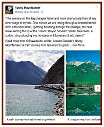 Rocky Mountaineer Provides Clients With Just A Few Examples Of The Vast Natural Wonders That Can