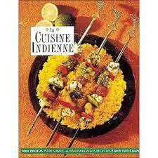 de cuisine indienne la cuisine indienne relié shehzad husain rafi fernandez