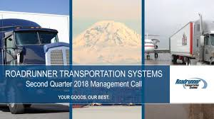 Roadrunner Transportation Systems, Inc. 2018 Q2 - Results - Earnings ... Ltl Provider Roadrunner Freight Talks About Logistics Technology Rrts Stock Price Transportation Systems Inc Form Fwp Transportatio Filed By Trucking Industry Gets Back On Track As Prices Recover Exporters Anxious On Trade A Trucker And Factory Home Echo Global Domingo At Roadrunner Transport Lamborghini Youtube Twitter Our A Shipment Shares Tumble Steep Profit Decline Wsj