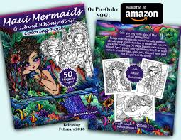 Maui Mermaids Island Whimsy Girls Coloring Book Is All Done And On Pre Order Amazon Here The Full Preview Of Including Cover