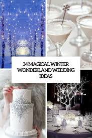 34 Magical Winter Wonderland Wedding Ideas