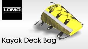 Sup Deck Pad Uk by Lomo Kayak Deck Bag Youtube