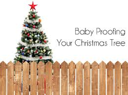 Kmart Christmas Trees Nz by Baby Proofing Your Christmas Tree Main Jpg