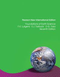 Foundations Of Earth Science Pearson New International Edition VitalSource EText 7 Lutgens Tarbuck