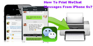 How To Print WeChat Messages From iPhone 6s