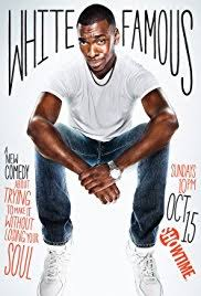 White Famous TV Series 2017