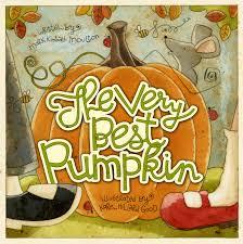 Best Halloween Books by The Very Best Pumpkin Book By Mark Kimball Moulton Karen