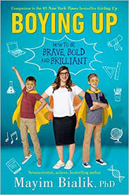 Amazon Boying Up How To Be Brave Bold And Brilliant 9780525515975 Mayim Bialik Books