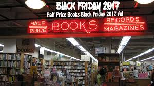 Black Friday Deals 2017 - Half Price Books Black Friday 2017 Ad ... The Best Black Friday 2017 Beauty Fashion And Fitness Deals Self Why Barnes Noble Is Getting Into Racked Guide Abc13com Stores Start Opening On Thanksgiving See Store Hours Ready To Shop Heres A Store Hours Ads Sale Ads Blackfridayfm Photos Shoppers Rise Early For Deals Tvs Games 22 Best Holiday Books Toy Images When Will The Stores Open Holiday Sales