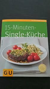 kochbuch 15 minuten single küche