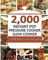 Instant Pot 2000 Electric Pressure Cooker Recipes Cookbook Amazoncouk Clean Eating 9781546701224 Books