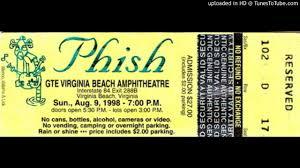 phish bathtub gin virginia beach 8 9 98 youtube