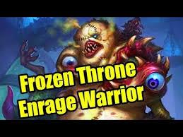 hearthstone fun decks frozen throne enrage warrior youtube