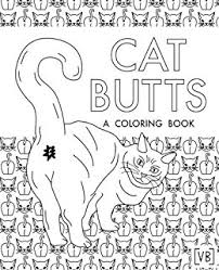 Cat Butts A Coloring Book