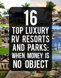Best Luxury RV Parks And Resorts