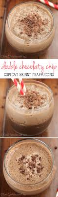 Skinny Double Chocolaty Chip Frappuccino A Clean Eating Starbucks Copycat For Fraction