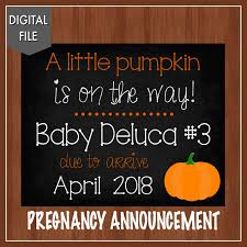 Pumpkin Patch Caledonia Il For Sale by Pumpkin Pregnancy Announcement A Little Pumpkin Is On The