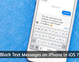 How To Block Text Messages on iPhone in iOS 7