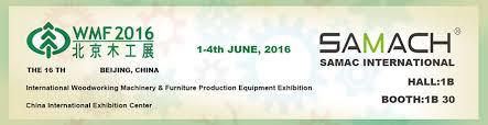 2016 06 01 2016 06 04 beijing international woodworking machinery