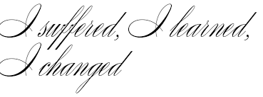 I Suffered Learned Changed Tattoo Lettering