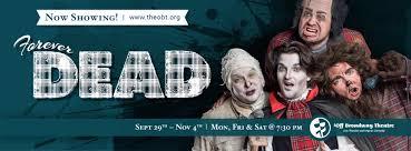 Halloween City Slc Utah by Halloween Fun A U201cboo In U201d At Off Broadway Theatre U0027s Forever Dead In