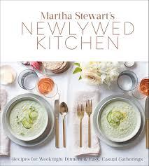 Martha Stewart s Newlywed Kitchen Recipes for Weeknight Dinners