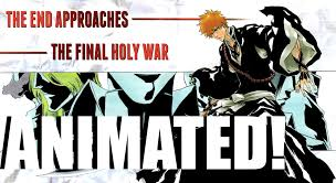 Bleach Manga Animated Chapter 480 Final Arc
