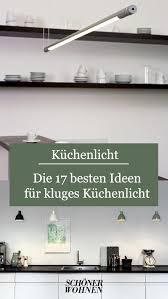 gutes licht in der küche https ift tt 2rwh22u küche