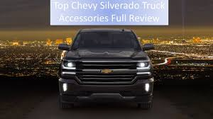 100 Truck Accessories Chevrolet Top Chevy Silverado Full Review
