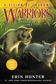 Warriors A Vision Of Shadows 3 Shattered Sky