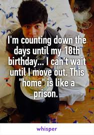 Im Counting Down The Days Until My 18th Birthday