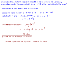 100 Ph Of 1 Online Mathematics And Chemistry Help What Is The Final PH