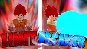 LIMIT BREAKER GOKU HAS CAME DRAGONBALL RAGE ROBLOX