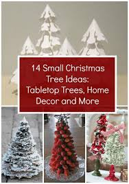 14 Small Christmas Tree Ideas Tabletop Trees Home Decor And More