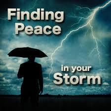 Finding Peace In Your Storm