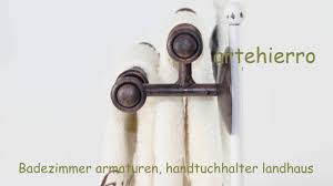 badezimmer armaturen handtuchhalter landhaus dekoration